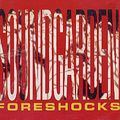 Soundgarden-Foreshocks-31929