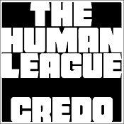 The Human League 'Credo'