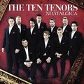 The-Ten-Tenors-Nostalgica-529463