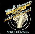 Seger Classics