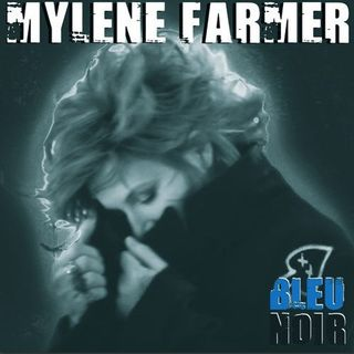 Mylene-Farmer-Bleu-Noir-536408