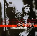 Oasis-Familiar-To-Milli-170541