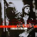 Oasis-Familiar-To-Milli-170541