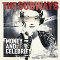 The-Subways-Money--Celebrity-545223