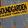 Soundgarden-Louder-Than-Live-108167