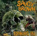 Savoy-Brown-Looking-In---EX-564464