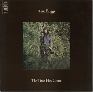 Anne-Briggs-The-Time-Has-Come-602456