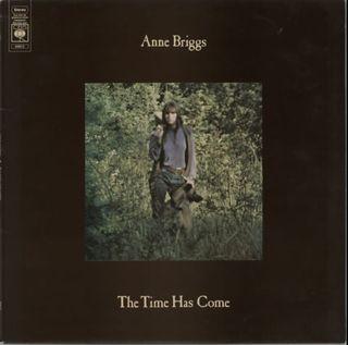 Anne-Briggs-The-Time-Has-Come-602456